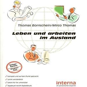 Leben und arbeiten im Ausland Hörbuch