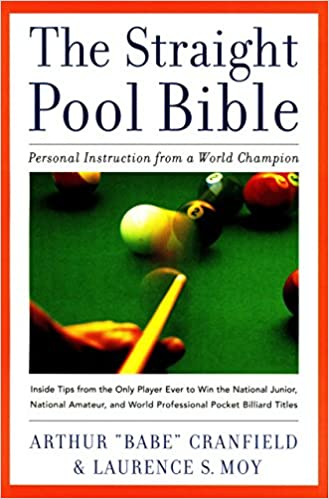 The Straight Pool Bible: Personal Instruction from a World
