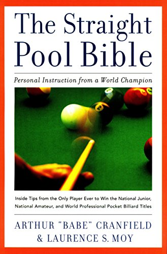 The Straight Pool Bible: Personal Instruction from a World Champion Arthur