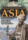 Exploraciones Secretas en Asia, Fernando Ballano Gonzalo and Fernando Ballano, 849967495X
