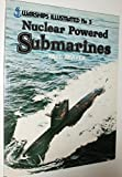 img - for Nuclear Powered Submarines - Warships Illustrated No. 5 book / textbook / text book