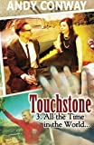 Touchstone (3. All the Time in the World), Andy Conway, 1481025481
