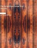 The Velvet Glove, Henry Seton Merriman, 1434644405