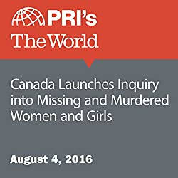 Canada Launches Inquiry into Missing and Murdered Women and Girls