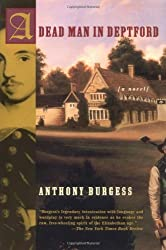 A Dead Man in Deptford (Burgess, Anthony)