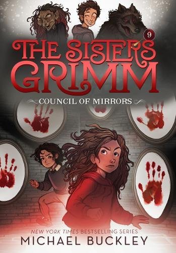 The Council of Mirrors (The Sisters Grimm #9): 10th Anniversary Edition (Sisters Grimm, The)
