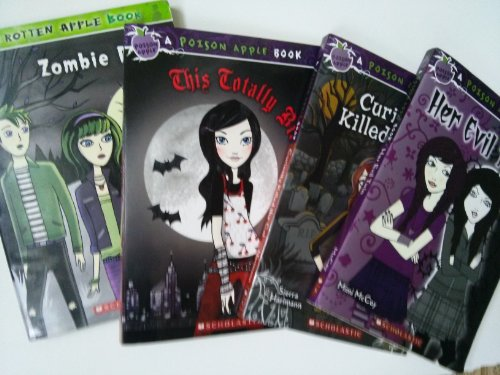 Poison Apple Series: Zombie Dog; Curiosity Killed the Cat; Her Evil Twin; This Totally Bites (Book Sets for Kids : Grade 3 - 6)