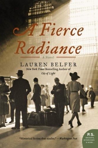 A Fierce Radiance: A Novel by Harper Perennial