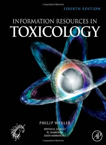 Information Resources in Toxicology, Fourth Edition