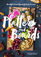 Platters and Boards — Entertaining dishes and party dishes your guests will love                     Entertaining and party dishes from Platters and Boards: Celebrated author and food blogger Shelly Westerhausen shares the se...