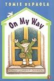 On My Way (A 26 Fairmount Avenue Book)