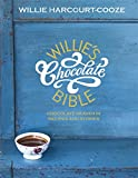Willie's Chocolate Bible: Chocolate Heaven in Recipes & Stories