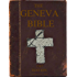 The Geneva Bible including the Marginal Notes of the Reformers. 1587 version.