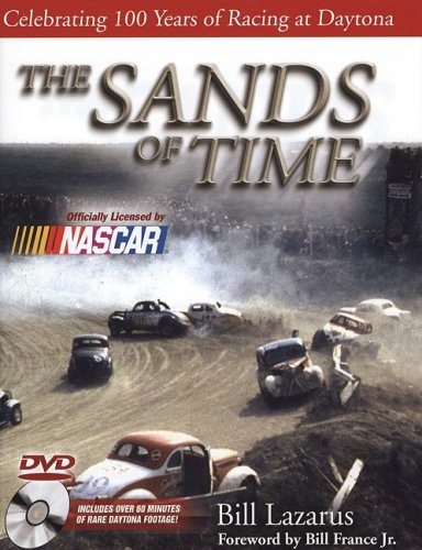The Sands of Time: Celebrating 100 Years of Racing at Daytona w/DVD