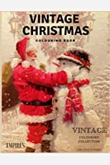 Vintage Christmas Colouring: Christmas Colouring Book with Vintage pages for Adults and Children (Vintage Series) (Volume 1) Paperback