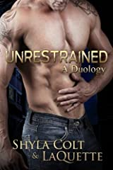 Unrestrained: A Duology Paperback