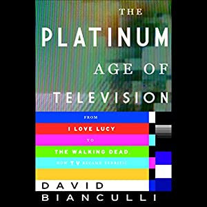 The Platinum Age of Television Audiobook