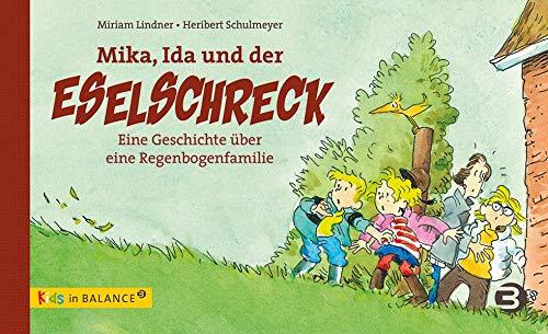 mika-ida-und-der-eselschreck-eine-geschichte-ber-eine-regenbogenfamilie-kids-in-balance