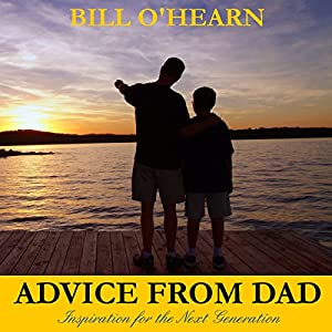 Advice from Dad Audiobook