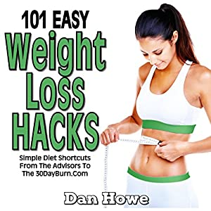 101 Easy Weight Loss Hacks Audiobook