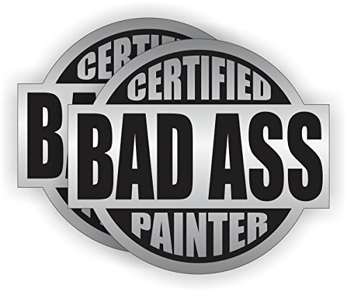Bad Ass Painter Hard Hat Sticker / Helmet Decal Label Lunch Tool Box