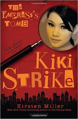 The Empresss Tomb (Kiki Strike): Amazon.es: Kirsten Miller: Libros en idiomas extranjeros