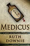 Medicus, Ruth Downie, 1596912316