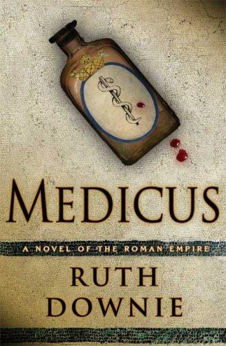 Download Medicus: A Novel of the Roman Empire ebook