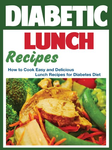 Amazon diabetic lunch recipes how to cook easy and delicious diabetic lunch recipes how to cook easy and delicious lunch recipes for diabetes diet forumfinder Gallery