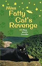 Miss Fatty Cat's Revenge (Cats in the Mirror) (Volume 3)