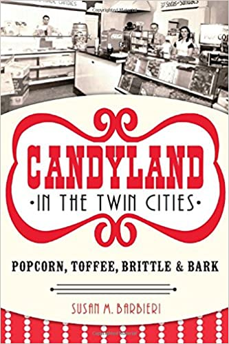 Book Candyland in the Twin Cities: Popcorn, Toffee, Brittle and Bark