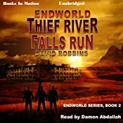 Endworld: Thief River Falls Run: Endworld Series, Book 2 | David Robbins