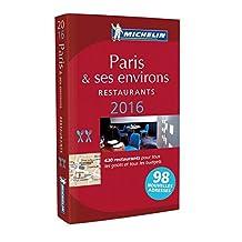 Paris & ses environs - Guide rouge 2016 N.E.