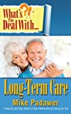 img - for What's the Deal with Long-Term Care? book / textbook / text book