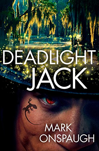 Deadlight Jack (The Raven and the Canary Book 2)