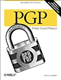 PGP: Pretty Good Privacy, Simson Garfinkel, 1565920988