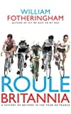 Roule Britannia, William Fotheringham, 0224074253