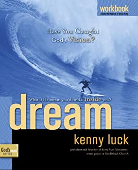 Dream Workbook: Have You Caught God's Vision? (God's Man Series) 1578569923 Book Cover