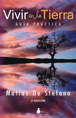 Vivir en la tierra (Spanish Edition) [Matias de Stefano] (Tapa Blanda)