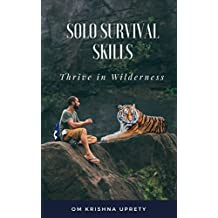 Thrive in Wilderness: Solo Survival Skills