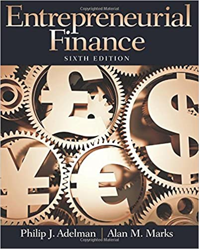 Entrepreneurial finance 6th edition philip j adelman alan m entrepreneurial finance 6th edition 6th edition fandeluxe Choice Image