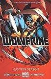 Wolverine - Volume 1: Hunting Season (Marvel Now) (Wolverine (Marvel) (Quality Paper))