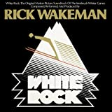 White Rock by Rick Wakeman (2014-04-29)