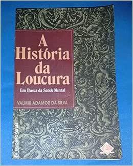 A História Da Loucura. Em Busca | Amazon.com.br