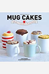 Mug Cakes: Ready In 5 Minutes in the Microwave Hardcover