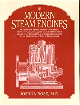 Modern Steam Engines by Joshua Rose (2003-10-24)