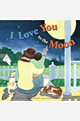 I Love You to the Moon Paperback
