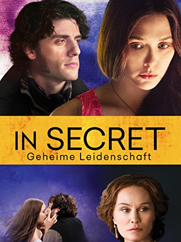 In Secret - Geheime Leidenschaft Film