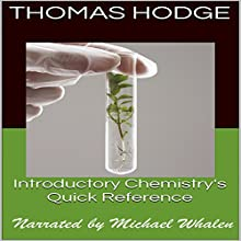 Introductory Chemistry's Quick Reference: Part One Audiobook by Thomas Hodge Narrated by Michael Whalen