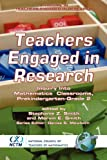 Teachers Engaged in Research : Inquiry into Mathematics Classrooms, Grades Prek-2, Smith, Stephanie Z. and Smith, Marvin E., 1593114958